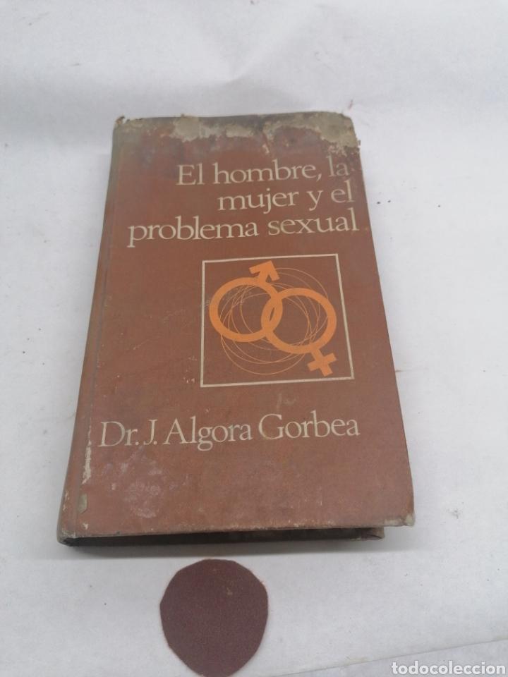 EL HOMBRE LA MUJER Y EL PROBLEMA SEXUAL (Libros Nuevos - Humanidades - Sexualidad)