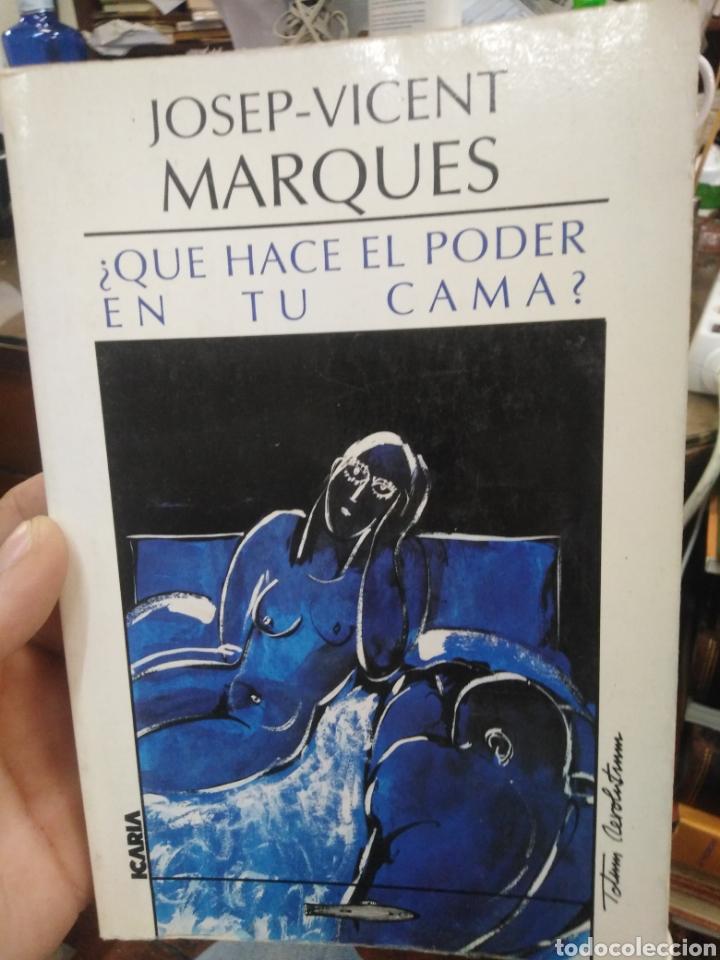 ¿QUE HACE EL PODER EN TU CAMA?JOSEP VICENT MARQUES-EDITA ICARIA 1987 (Libros Nuevos - Humanidades - Sexualidad)