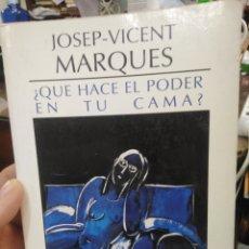 Libros: ¿QUE HACE EL PODER EN TU CAMA?JOSEP VICENT MARQUES-EDITA ICARIA 1987. Lote 262906440