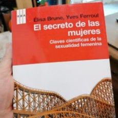 Libros: EL SECRETO DE LAS MUJERES. CLAVES CIENTÍFICAS DE LA SEXUALIDAD FEMENINA. Lote 276549893