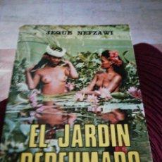 Libros: EL JARDÍN PERFUMADO, JEQUE NEFZAWI. Lote 284643238