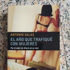 Libros: EL AÑOS QUE TRAFIQUE CON MUJERES. Lote 288153098