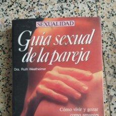 Libros: GUÍA SEXUAL DE LA PAREJA. Lote 288153208