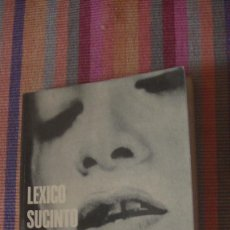 Libros: LÉXICO SUCINTO DEL EROTISMO. ANDRÉ BRETON ANDRÉ PYERE DE MANDIARGUES OCTAVIO PAZ. ANAGRAMA, 1974. Lote 294164388