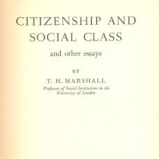 Libros: T.H. MARSHALL. CITIZENSHIP AND SOCIAL CLASS. CAMBRIDGE, 1950. SOCIOLOGIA. . Lote 17829955