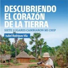 Libros: SOLIDARIDAD. DESCUBRIENDO EL CORAZÓN DE LA TIERRA - ISABEL RODRÍGUEZ VILA. Lote 44820102