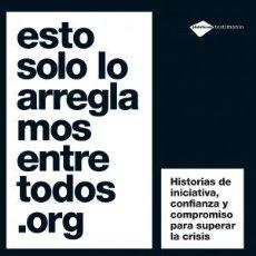 Libros: CRISIS. SOLIDARIDAD. ESTO SOLO LO ARREGLAMOS ENTRE TODOS.ORG - ANA BERMEJILLO. Lote 44825575