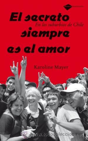 SOLIDARIDAD. EL SECRETO SIEMPRE ES EL AMOR - KAROLINE MAYER HOFBECK (Libros Nuevos - Humanidades - Sociología)