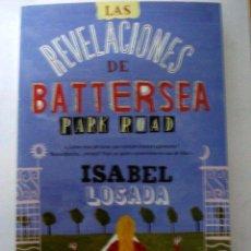 Libros: LAS REVELACIONES DE BATTERSEA PARK ROAD - LOSADA, ISABEL. Lote 51021091