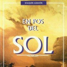 Libros: EN POS DEL SOL. LOS GITANOS EN LA HISTORIA, EL MITO Y LA LEYENDA - JOAQUIN ALBAICIN - NUEVO !!!. Lote 54195583