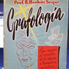Libros: GRAFOLOGÍA. PROF.B.HERBÁS SEGUÍ. Lote 78913453