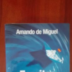 Libros: ESCRITOS CONTRA CORRIENTE AMANDO DE MIGUEL. Lote 86101344