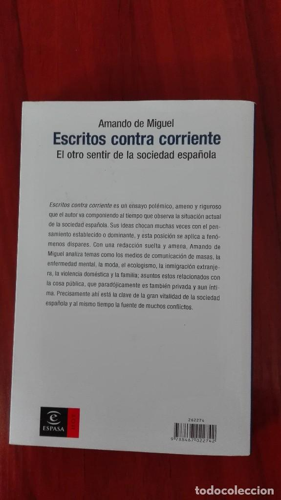 Libros: Escritos contra corriente Amando de Miguel - Foto 5 - 86101344