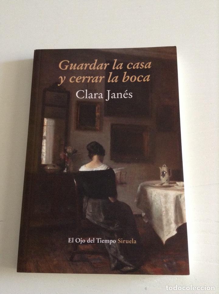 GUARDAR LA CASA Y CERRAR LA BOCA (CLARA JANÉS) (Libros Nuevos - Humanidades - Sociología)