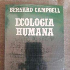 Libros: ECOLOGÍA HUMANA / Nº 15 / BERNARD CAMPBELL / BIBLIOTECA CIENTÍFICA SALVAT / PRECINTADO. Lote 92810160
