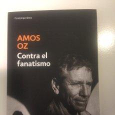 Libros: AMOS OZ CONTRA FANATISMO. Lote 97101588