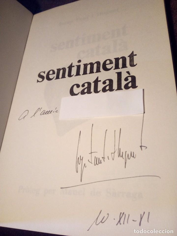 Libros: JOSEP FONT HUGUET, SENTIMENT CATALA,LIBRO FIRMADO POR EL AUTOR - Foto 3 - 98596163