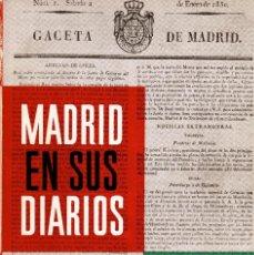 Libros: MADRID EN SUS DIARIOS. TOMO PRIMERO (AÑOS 1830-1844) Y SEGUNDO (AÑOS1845-1849). Lote 102407643