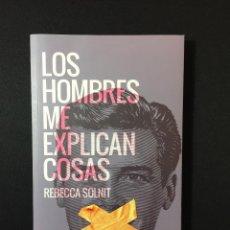 Libros: LOS HOMBRES ME EXPLICAN COSAS - REBECCA SOLNIT. Lote 105650003