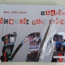 Libros: MADRID, LICENCIA PARA MIRAR.. Lote 106136848