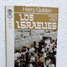 Libros: LOS ISRALIES. RETRATO DE UN PUEBLO. AUTOR. HARRY GOLDEN. 349 PÁGINAS. TAPA DURA. Lote 111543327