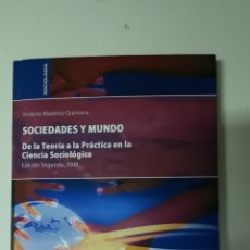 Libros: SOCIEDADES Y MUNDO - VIOLANTE MARTÍNEZ QUINTANA. Lote 132515541