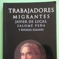 Libros: LIBRO TRABAJADORES MIGRANTES. Lote 137536653