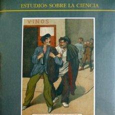 Libros: CAMPOS MARÍN, RICARDO. ALCOHOLISMO, MEDICINA Y SOCIEDAD EN ESPAÑA (1876-1923). 1997.. Lote 137596734