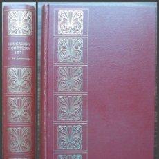 Libros: EDUCASION Y CORTESIA 1971. ANTONIO DE ARMENTERAS ESTALELLA. 1971.. Lote 141329718