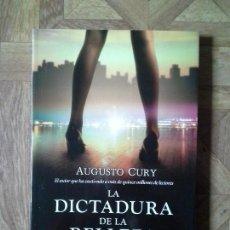 Libros: AUGUSTO CURY - LA DICTADURA DE LA BELLEZA. Lote 141753802