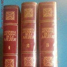 Libros: HISTORIA MUNDIAL DE LA MUJER - 3 TOMOS - MUY RARO - ED. GRIJALBA - AÑO 1974 (ILUST). Lote 142080174