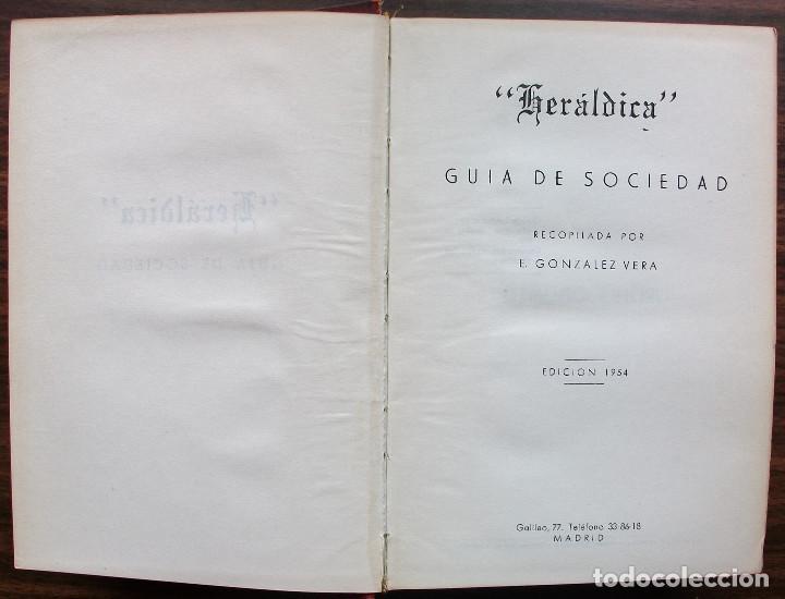"Libros: ""HERÁLDICA"" GUIA DE SOCIEDAD, RECOPILADA POR E. GONZÁLEZ VERA. 1954 - Foto 5 - 146806950"
