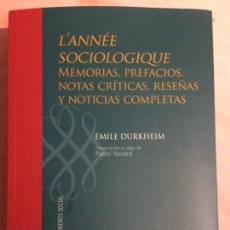 Libros: L'ANNÉE SOCIOLOGIQUE. MEMORIAS, PREFACIOS,NOTAS CRÍTICAS,RESEÑAS Y NOTICIAS COMPLETAS. E. DURKHEIM.. Lote 149325270