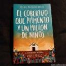 Libros: EL COBERTIZO QUE ALIMENTÓ A UN MILLÓN DE NIÑOS. Lote 153745077
