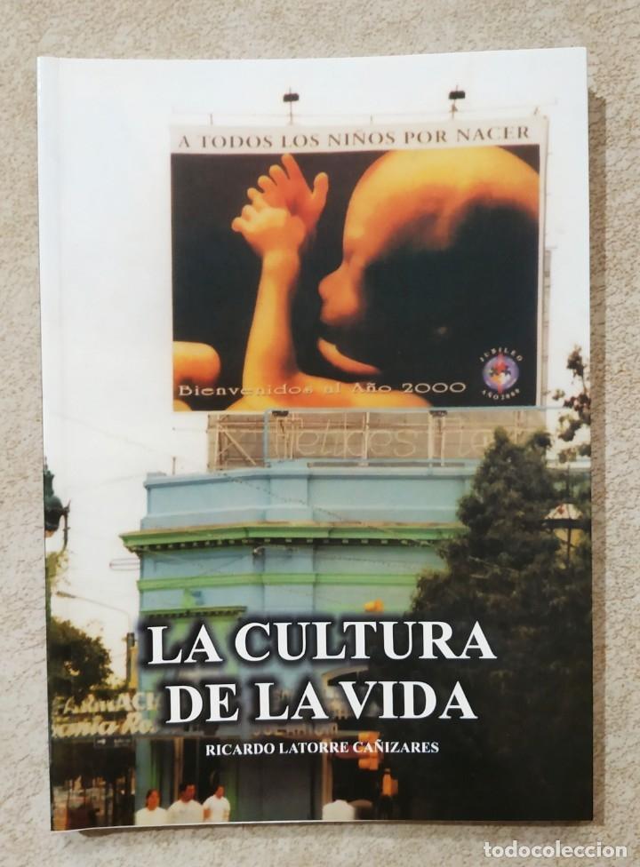 LA CULTURA DE LA VIDA (Libros Nuevos - Humanidades - Sociología)