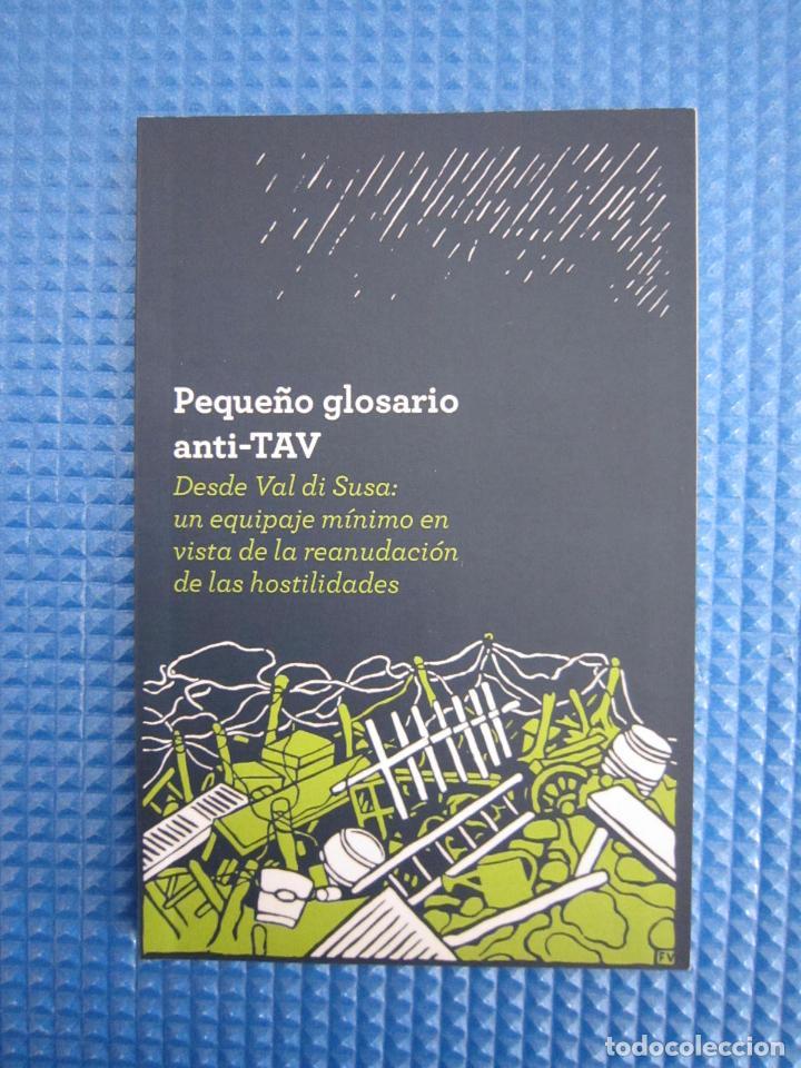 LIBRO - PEQUEÑO GLOSARIO ANTI TAV (ALCUNI DELLA BARRICATA DEL SOL LEVANTE) - 2011 (Libros Nuevos - Humanidades - Sociología)