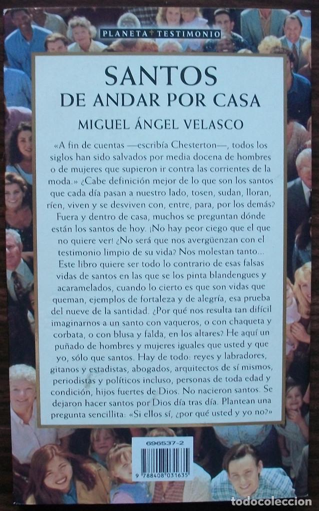Libros: SANTOS DE ANDAR POR CASA. MIGUEL ANGEL VELASCO - Foto 3 - 159713962