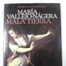 Libros: MALA TIERRA. Lote 160342462