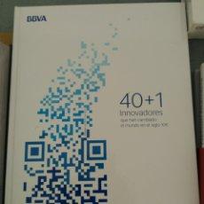 Libros: 40 + 1 INNOVADORES QUE HAN CAMBIADO EL MUNDO EN EL SIGLO XXI. BBVA Y ANAYA. Lote 160468720