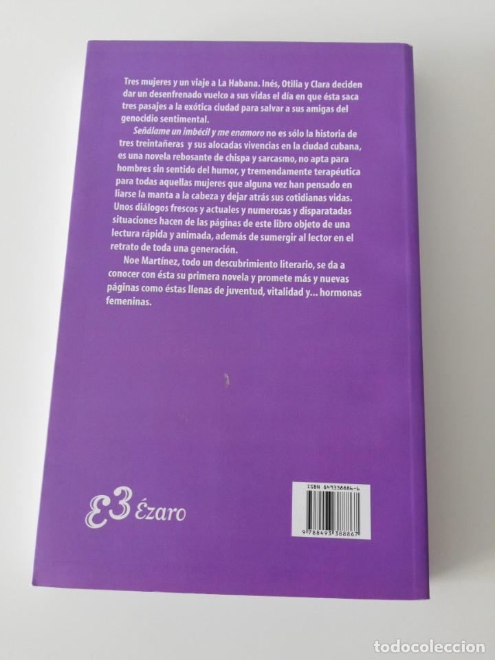 Libros: Señalame un imbecil y me enamoro, Noe Martínez - Foto 2 - 161901738