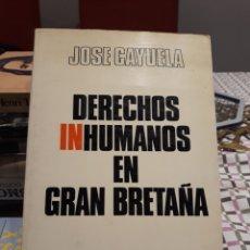 Libros: DERECHOS INHUMANOS EN GRAN BRETAÑA. Lote 171037685
