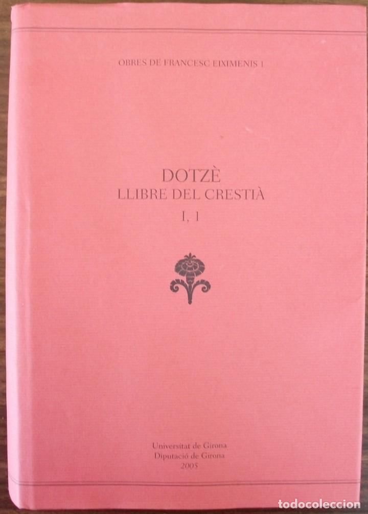 Libros: DOTZÈ LLIBRE DEL CRESTIÀ VOL 1 (UNIVERSIDAD DE GIRONA ) 2005 - Foto 2 - 171169000
