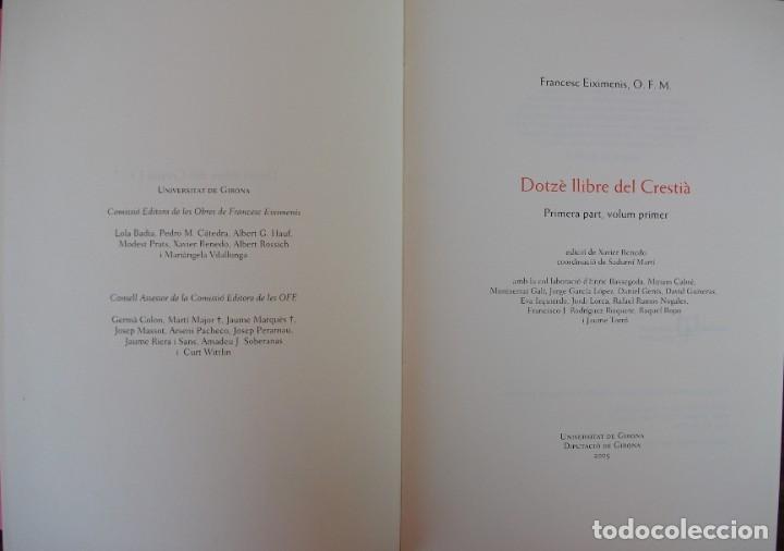 Libros: DOTZÈ LLIBRE DEL CRESTIÀ VOL 1 (UNIVERSIDAD DE GIRONA ) 2005 - Foto 4 - 171169000