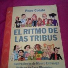 Libros: EL RITMO DE LAS TRIBUS. Lote 171237077