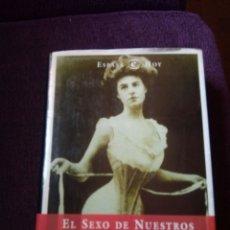 Libros: EL SEXO DE NUESTROS ABUELOS. Lote 171315225