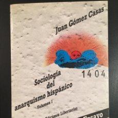 Libros: SOCIOLOGÍA DEL ANARQUISMO HISPÁNICO VOLUMEN 1. Lote 174048103