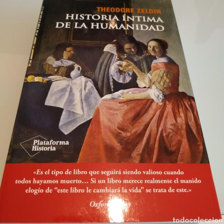 HISTORIA ÍNTIMA DE LA HUMANIDAD THEODORE ZELDIN (Libros Nuevos - Humanidades - Sociología)