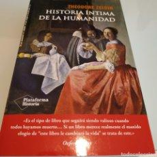 Libros: HISTORIA ÍNTIMA DE LA HUMANIDAD THEODORE ZELDIN. Lote 175403569