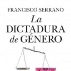 Libros: LA DICTADURA DE GENERO. Lote 175730768