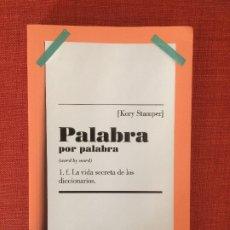 Libros: PALABRA POR PALABRA – KORY STAMPER (ENSAYO). Lote 176823184